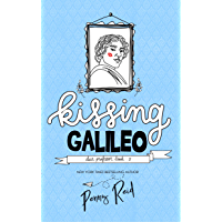 Kissing Galileo (Dear Professor Book 2) (English Edition)