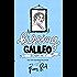 Kissing Galileo: Friends to Lovers New Adult Romance (Dear Professor Book 2)