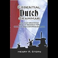 Essential Dutch Grammar (Dover Language Guides Essential Grammar) (English Edition)