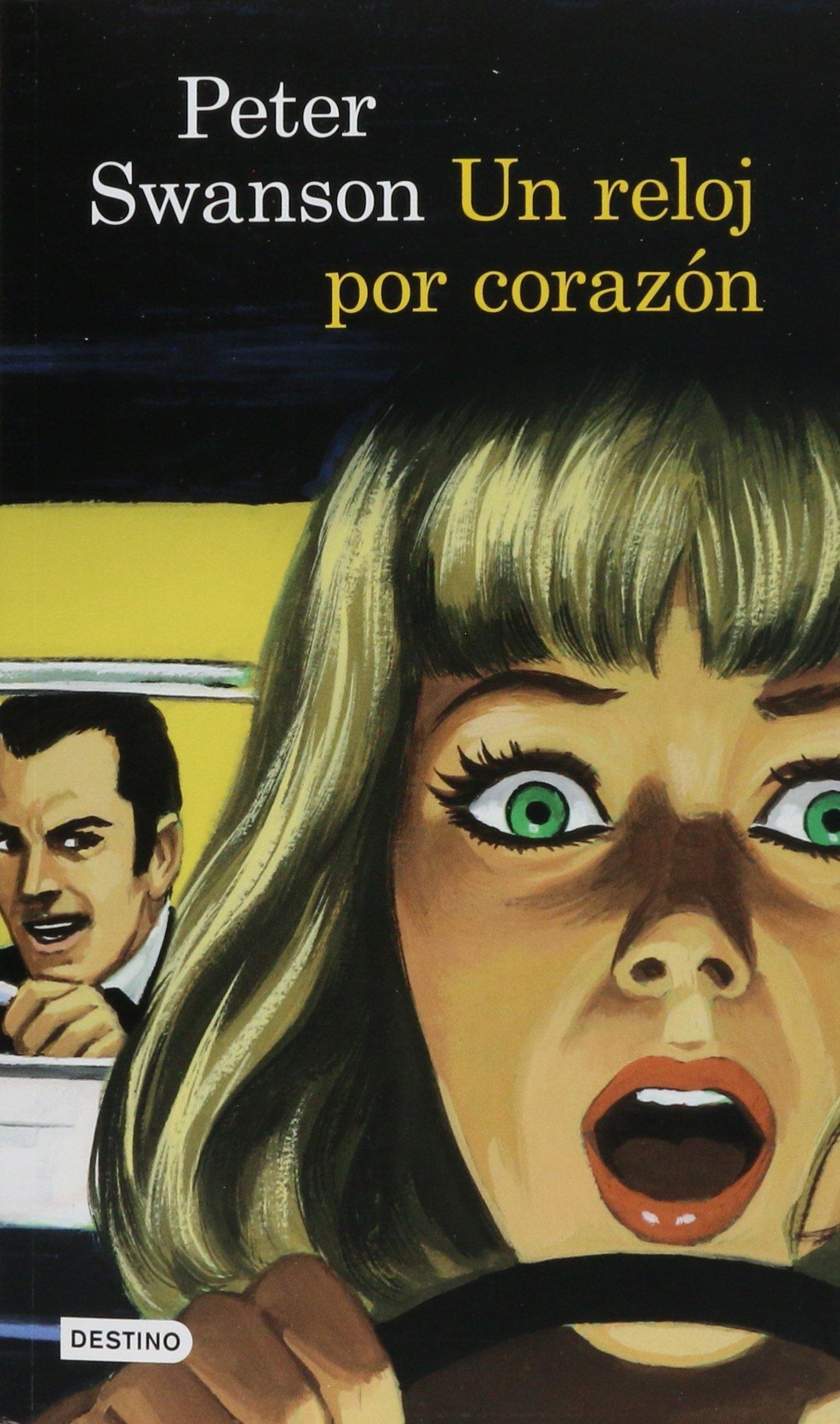 Un reloj por corazón (Spanish) Paperback – 2014