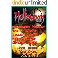Halloween:  Everything You Need to Know for the Perfect Halloween: Includes Halloween Party Ideas, Halloween Costume Ideas, Halloween Recipes, Halloween ... Much More (The Home Life Series Book 11)