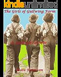 The Girls of Gullwing Farm: A Land Girl at war