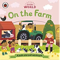 Little World: On the Farm: A push-and-pull adventure
