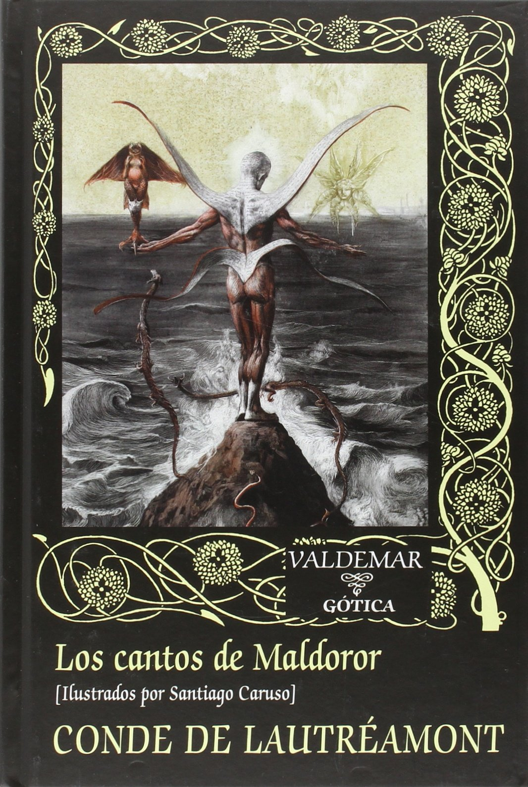Los Cantos De Maldoror (Gótica): Amazon.es: SEUDONIMO, Santiago Caruso, Mauro Fernández Alonso de Armiño: Libros