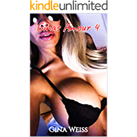 Ginas Amour 4 (French Edition)