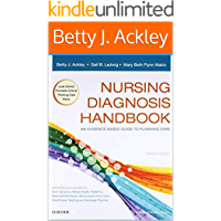 Nursing Diagnosis Handbook An Evidence-Based Guide to Planning Care 11th edition by Betty J. Ackley