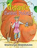 Gigantic Sweet Potato, The