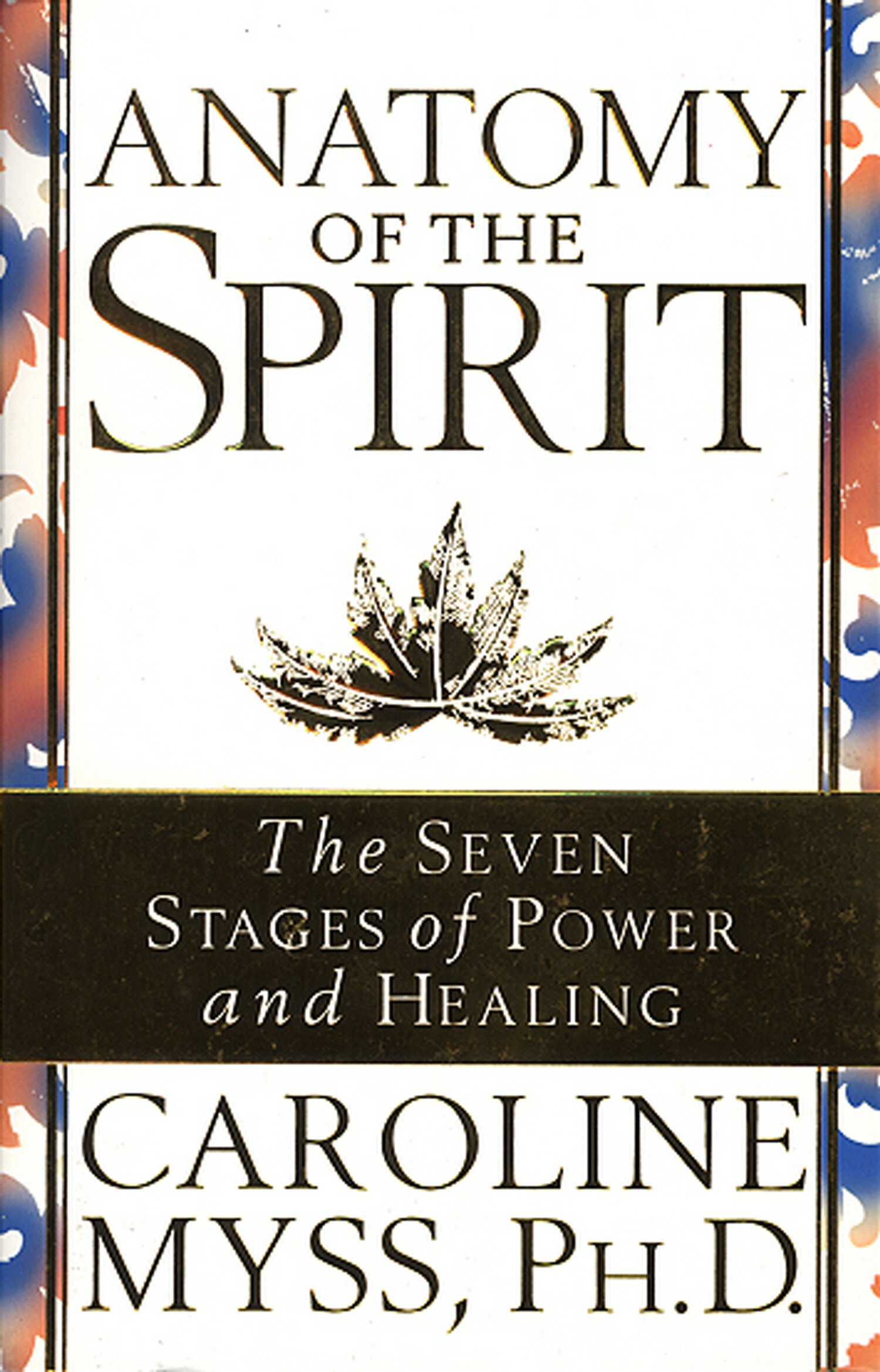 Anatomy Of The Spirit: The Seven Stages of Power and Healing: Amazon ...