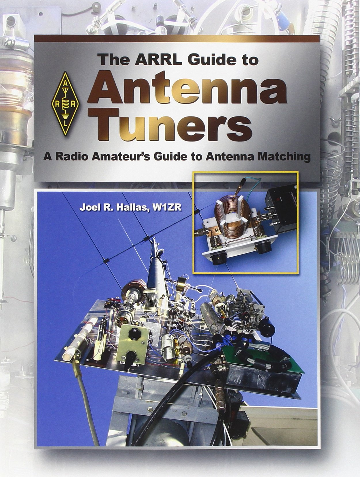 The ARRL Guide to Antenna Tuners ebook