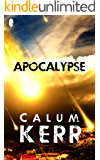 Apocalypse: A flash-fiction novella (2014 Flash-Fiction Collections)