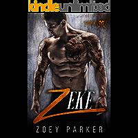 Zeke: A Motorcycle Club Romance (Slayers MC)