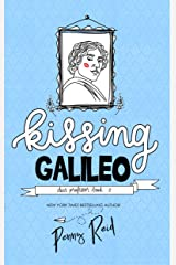 Kissing Galileo (Dear Professor Book 2) Kindle Edition