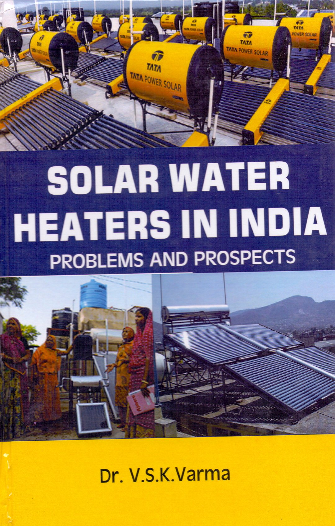Solar Water Heaters in India: Problems and Prospects