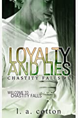 Loyalty and Lies (Chastity Falls Book 1) Kindle Edition