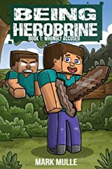 Being Herobrine (Book 1): Wrongly Accused (An Unofficial Minecraft Diary Book for Kids Ages 9 - 12 (Preteen) Kindle Edition