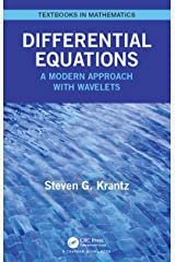 Differential Equations: A Modern Approach with Wavelets (Textbooks in Mathematics) Kindle Edition