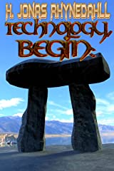Technology, Begin:: An Unwanted Odyssey Part I (Inconvenient Magic Book 3) Kindle Edition
