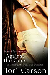Against the Odds (Bound for Justice Book 2) Kindle Edition