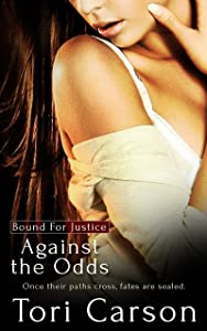 Against the Odds (Bound for Justice Book 2)