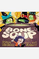 Bone Soup: A Spooky, Tasty Tale Kindle Edition