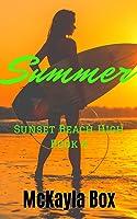 Summer: A High School Bully Romance (Sunset Beach