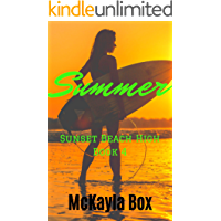 Summer: A High School Bully Romance (Sunset Beach High Book 4)