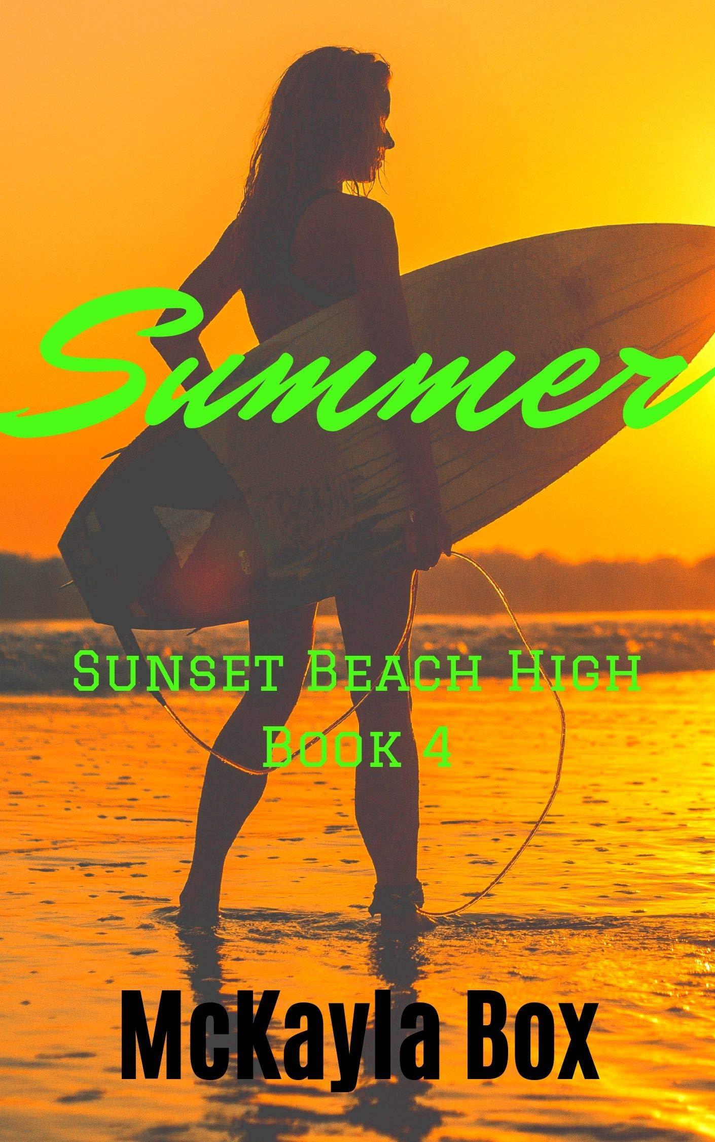 Summer: A High School Bully Romance (Sunset Beach High Book 4) (English Edition)