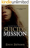 Suicide Mission (Guarded Secrets Series Book 1)