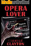 Opera Lover