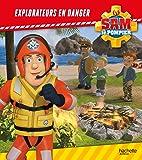 Sam le Pompier/Explorateurs en danger