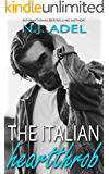 The Italian Heartthrob: Forbidden Age Gap Billionaire Standalone (The Italians Book 1)