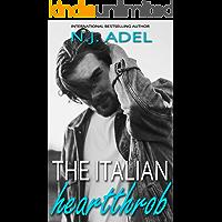 The Italian Heartthrob: Forbidden Age Gap Billionaire Standalone (Off-Limits Italians Book 1)