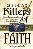 The Silent Killers of Faith
