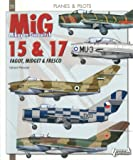 Mig 15, Mig 17 (Airplanes and Pilots)