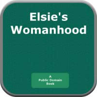 Elsies Womanhood