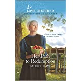 Her Path to Redemption: An Uplifting Inspirational Romance (Love Inspired)