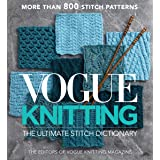 Vogue® Knitting The Ultimate Stitch Dictionary