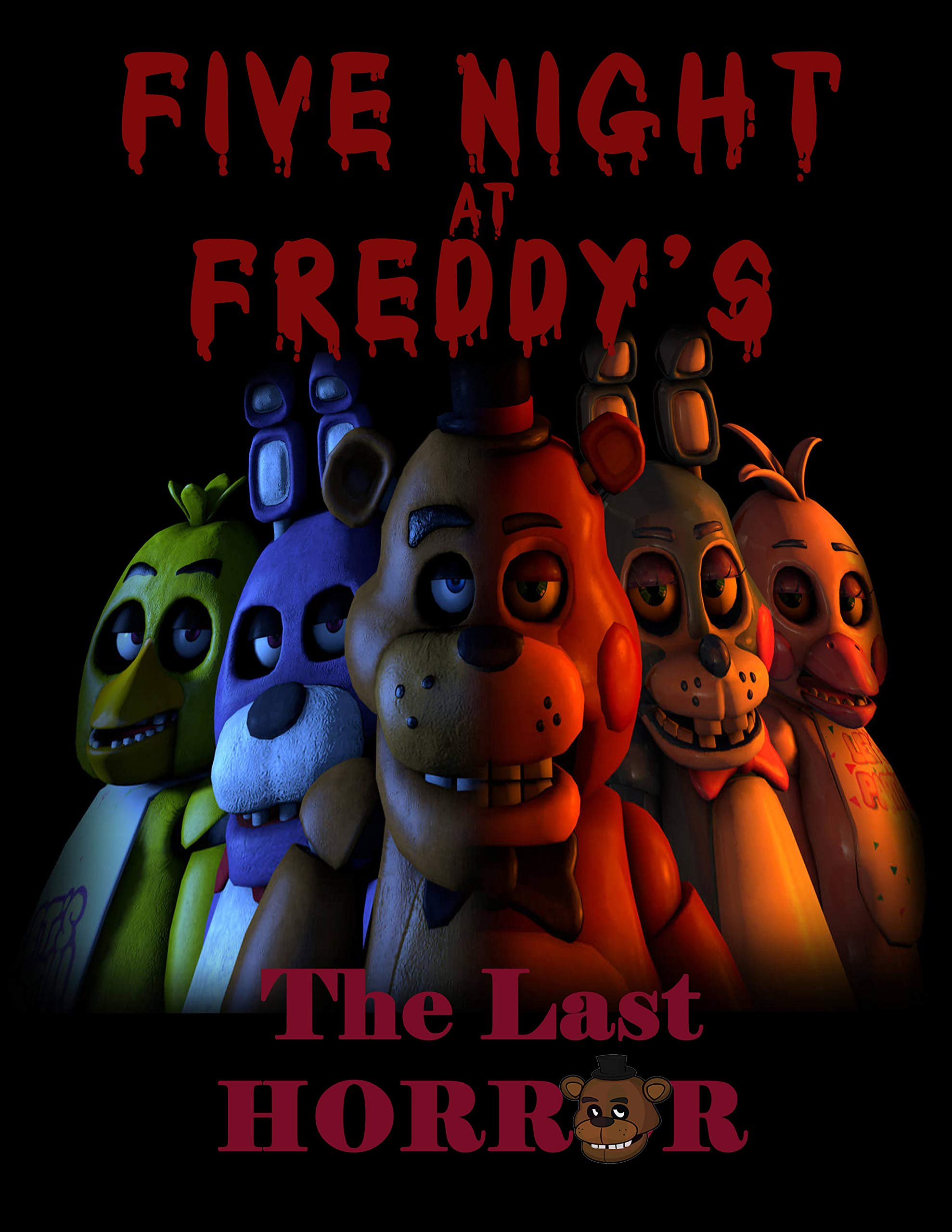 Five Night At Freddy's The Last Horror: FNAF