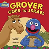 Grover Goes to Israel (Shalom Sesame)