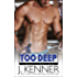 In Too Deep (Man of the Month Book 10)