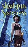 Shotgun Sorceress (Jessie Shimmer)