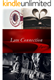 Love Connection (Love Connection Series Book 2)