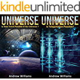 Universe (2in1): Is Time Travel Possible In Our Universe? and Is Teleportation Possible? (English Edition)