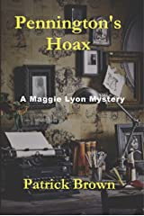 Pennington's Hoax (Maggie L yon Mystery Book 2) Kindle Edition