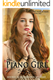 The Piano Girl: A Fairy Tale Romance (Counterfeit Princess Book 1)