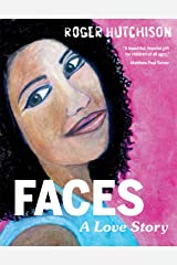Faces: A Love Story Hardcover