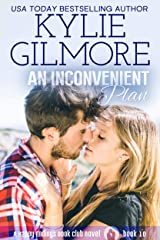 An Inconvenient Plan (Happy Endings Book Club, Book 10) Kindle Edition