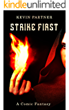 Strike First: A Comic Fantasy: Book 1 of the Strike Trilogy (The Tworld Series)