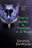 How To Lose A Familiar in 10 Days (A Novella)