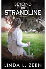 Beyond the Strandline (Book I): After the Apocalypse - Book One (The Strandline Series 1) Kindle Edition